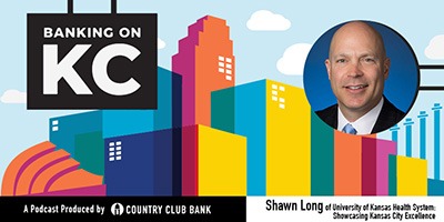 banking-on-kc-shawn-long-of-university-of-kansas-health-system