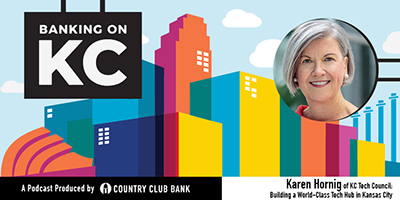 banking-on-kc-karen-hornig-of-kc-tech-council