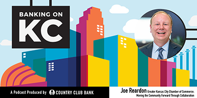 banking-on-kc-joe-reardon-with-the-greater-kc-chamber